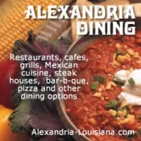 Restaurants, cafes, grills, steak houses and other dining options in Alexandria Louisiana