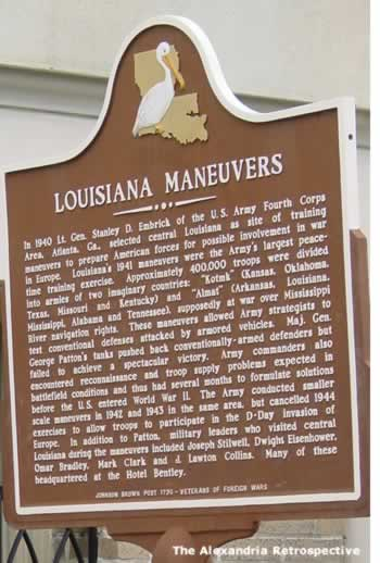 Louisiana Maneuvers sign, outside Hotel Bentley, downtown Alexandria Louisiana ... click image to read the text
