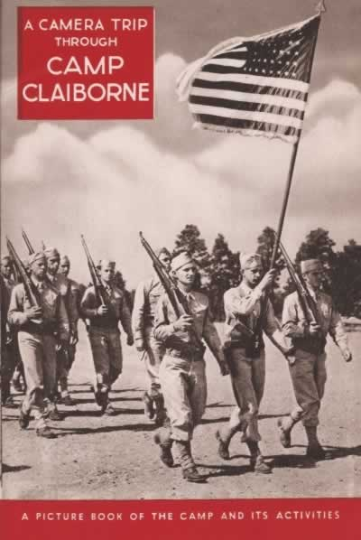 Camera Trip through Camp Claiborne ... a picture book of the camp and its activities