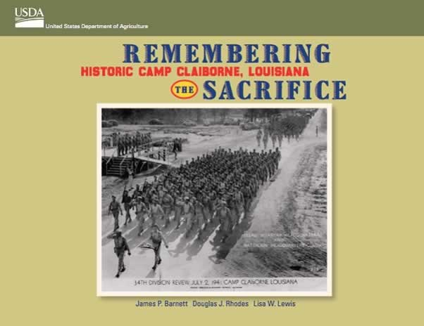Remembering the Sacrifice: Historic Camp Claiborne Louisiana