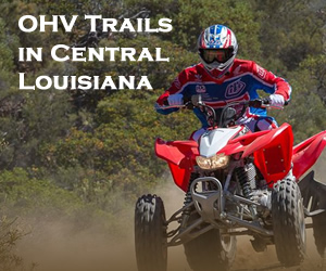 List of off-roading and OHV trails and camps in Central Louisiana near Alexandria
